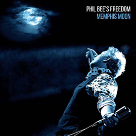 Phil Bee Freedom-Memphis Moon.jpg